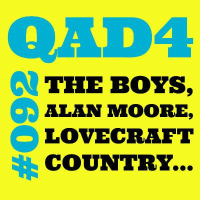 #092 - The Boys, Alan Moore, Lovecraft Country...