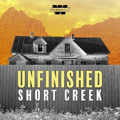 S2 Update / Introducing Unfinished: Short Creek