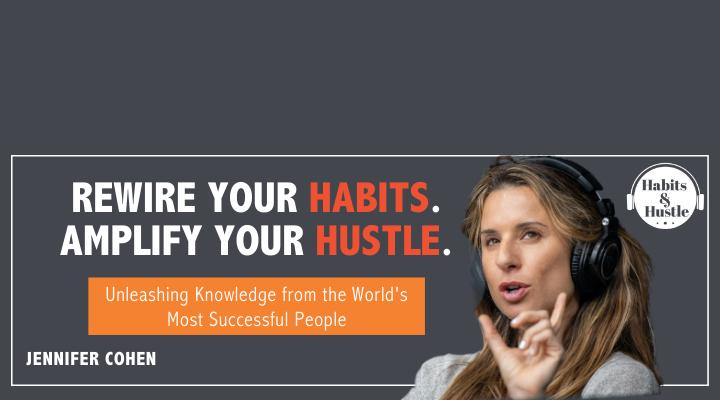 Habits and Hustle