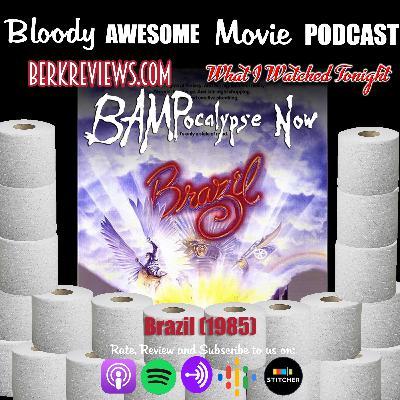 BAMPocalypse Now - Brazil (1985)