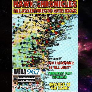"Episode 13 Hawk Chronicles ""The Plans"""