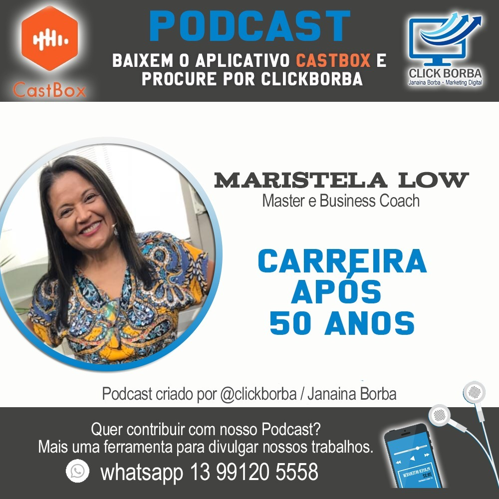 Carreira após 50 anos - Por Maristela Low