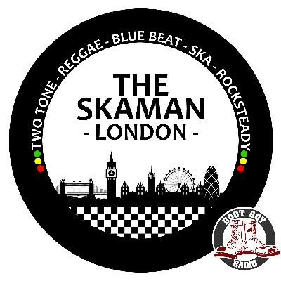 The Skaman-London 31st August 2020 On www.bootboyradio.co.uk