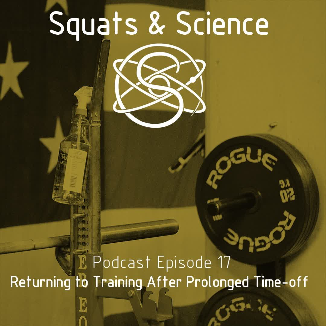 Episode 17 - Returning To Training After Prolonged Time-off