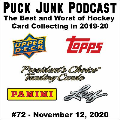 The Best and Worst of Hockey Card Collecting in 2019-20 | #72 | 11/12/2020