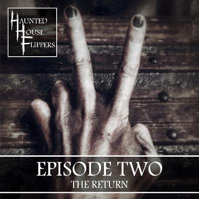 2 - The Return