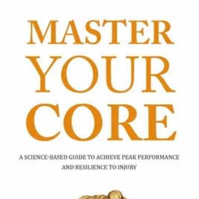 """Book Review of """"Master Your Core"""" by Dr Bohdanna Zazulak"""