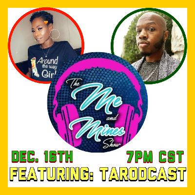 The Me And Mine Show: Featuring TARODCAST