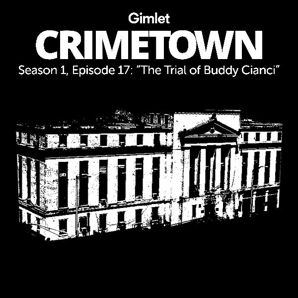S1 E17: The Trial of Buddy Cianci