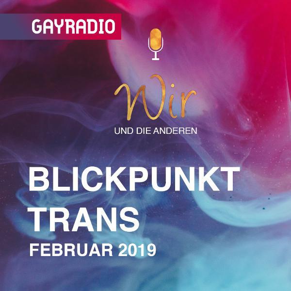 WudA | Blickpunkt Trans im Februar 2019