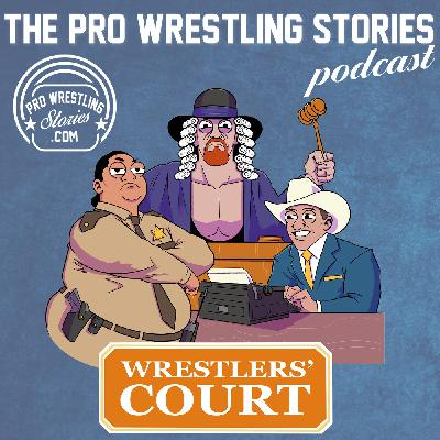 Wrestlers' Court in the WWE - Bizarre Tales from the Locker Room