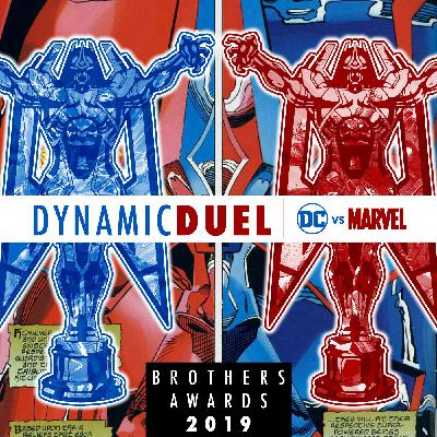 Best of DC & Marvel 2019 Brothers Awards