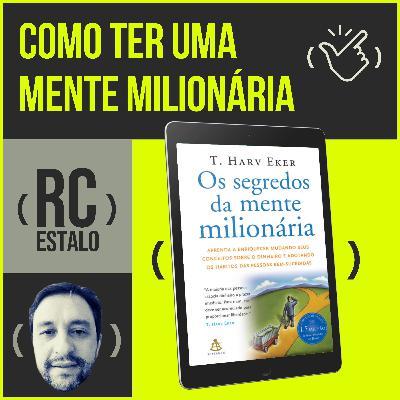 ESTALO | Como ter uma mente milionária? Gustavo Carriconde