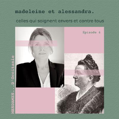 Épisode 4 - Madeleine & Alessandra