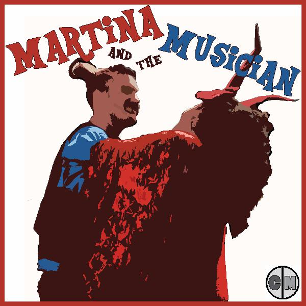 Martina and the Musician