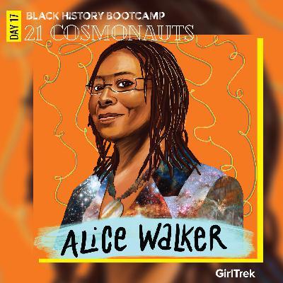 Cosmonauts | Day 17 | Alice Walker