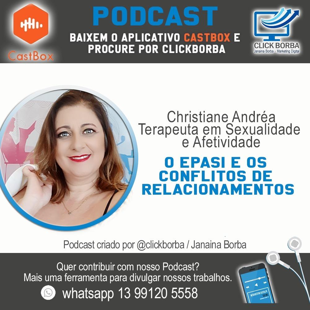 O EPASI e os conflitos de relacionamentos com Christiane Andréa