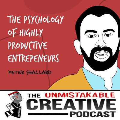 Peter Shallard | The Psychology of Highly Productive Entrepeneurs