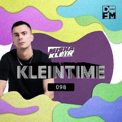 Misha Klein - KLEINTIME #98