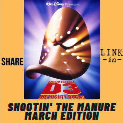 March Shootin' the Manure Ep. 196