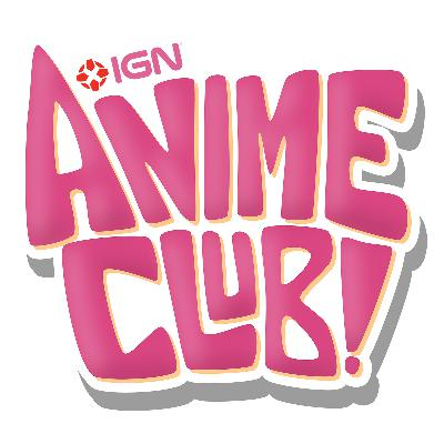 Your Name Spoilercast - IGN Anime Club