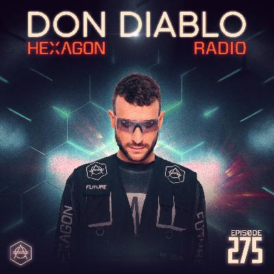 Don Diablo Hexagon Radio Episode 275