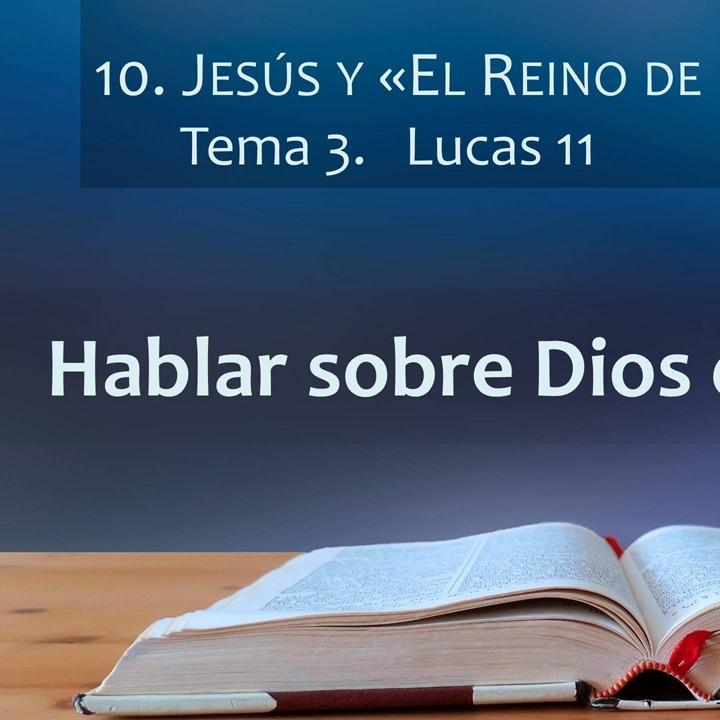 Lucas 11 | El reino de Dios (3)
