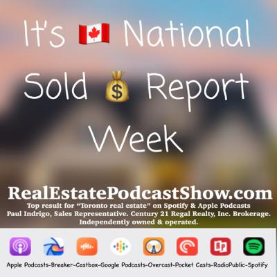 Episode 226: National Sold Report Week begins NOW!