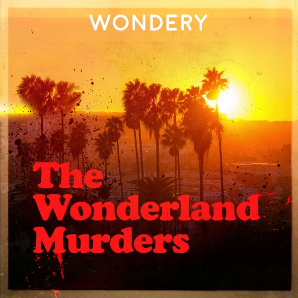 Wonderland by Hollywood & Crime (Ad Free)