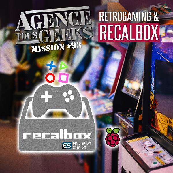 ATG#93 : Retrogaming et Recalbox