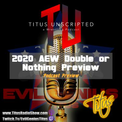 AEW Double or Nothing Preview Show | EvilGeniusTitus.Live