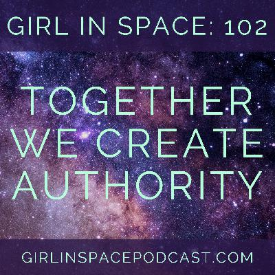 102: Together We Create Authority