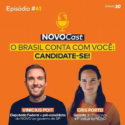 #41 O BRASIL CONTA COM VOCÊ: CANDIDATE-SE!