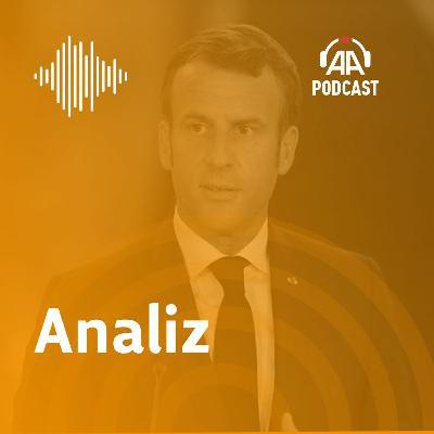 Macron'un Türkiye karşıtı politikası nereye varacak?
