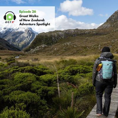 Great Walks of New Zealand: Adventure Spotlight