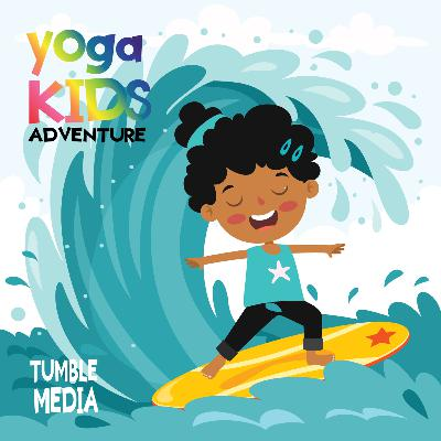 Tumble Presents: Yoga Kids Adventure
