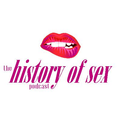 Introducing Our New Show: The History of Sex!