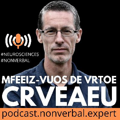 #009 Les indicateurs de mensonges: le verbal | #Neurosciences
