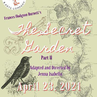 The Secret Garden: Part 2