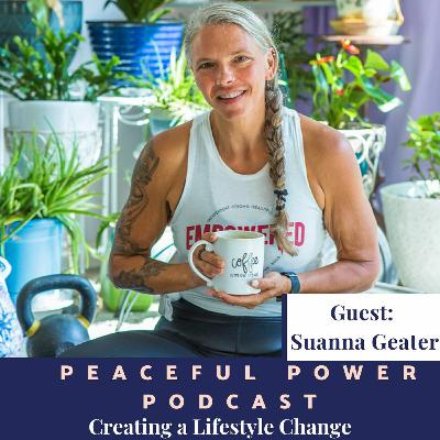 Suanna Geater on Creating a Lifestyle Change