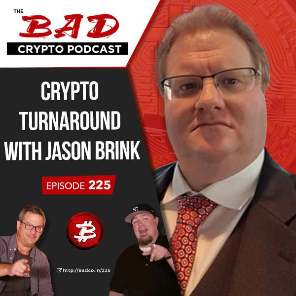 Crypto Turnaround with Jason Brink