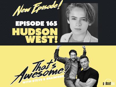 Episode 165: HUDSON WEST (Jake, GH)!