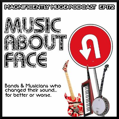 Episode 172 - Music About Face