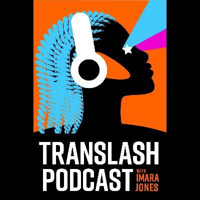 TransLash Presents: Transcripts