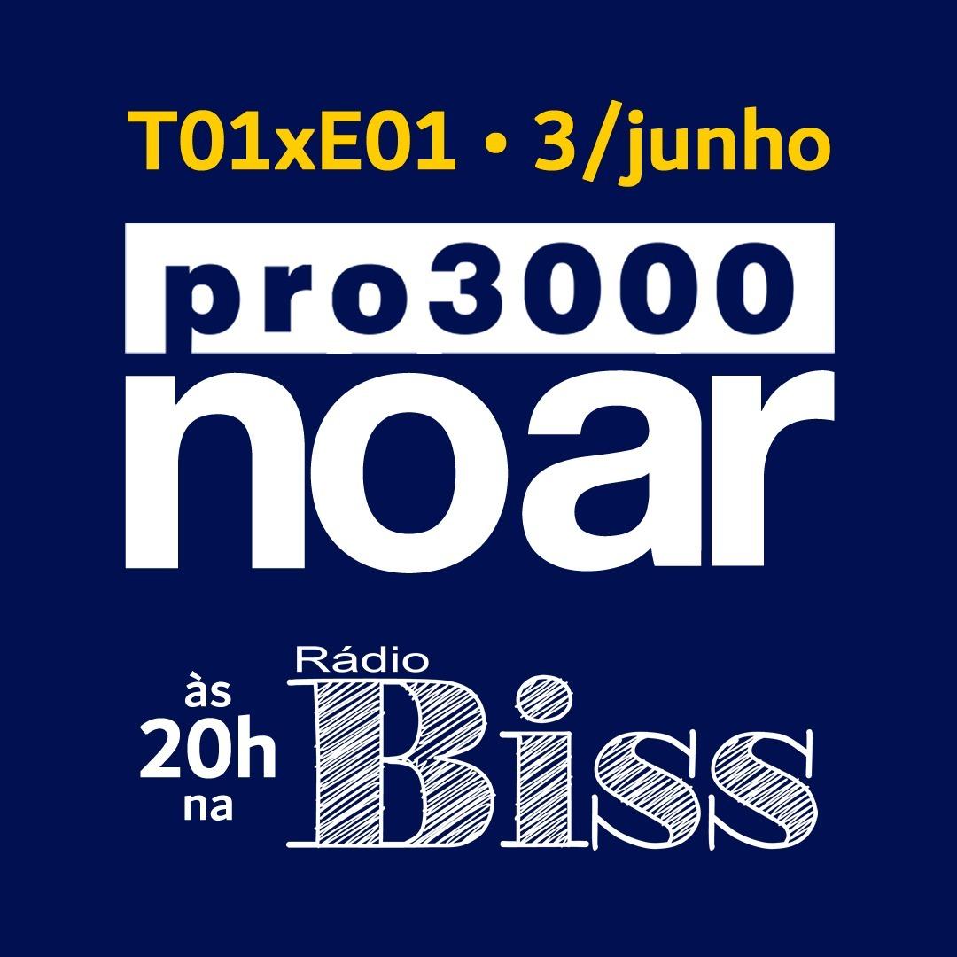 Pro3000 no Ar - T01xE01 (piloto)