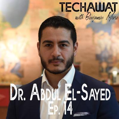 Dr. Abdul El-Sayed: Identity, Travel, and Healing Politics