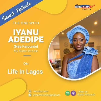 라고스에서의 생활  The One with Iyanu Adedipe – On Life In Lagos: Episode 29 (2020)
