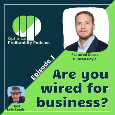Episode 1 - Are We Wired For Entrepreneurship? with Duncan Boyle