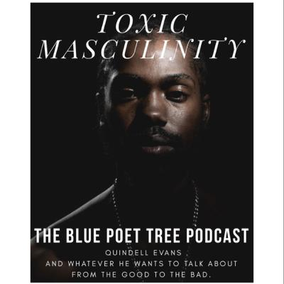 "Szn 2. Ep. 10: Toxic Masculinity Is ""The New Masculinity"" with Alkaline Mama"