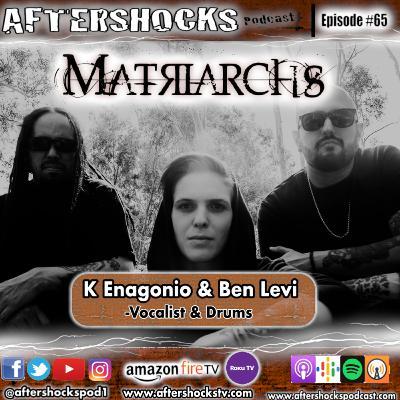 Aftershocks - Matriarchs Vocalist K Enagonio and Drummer Ben Levi